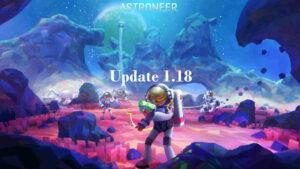 Astroneers Update 1.18 das ist neu