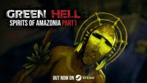 Green Hell Spirits of Amazonia