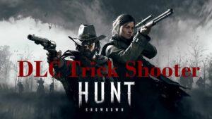 Hunt Showdown DLC - The Trick Shooter